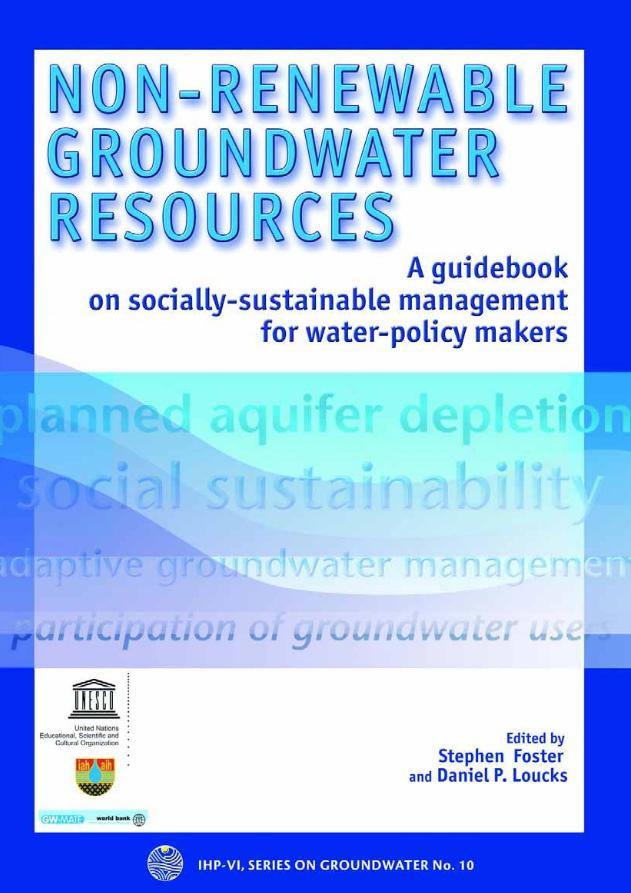 Aguas subterráneas no renovables – Una guía sobre gestión socialmente sostenible dirigida a responsables de políticas de agua