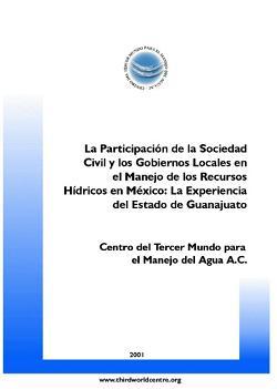 La Participación de la Sociedad Civil y los Gobiernos Locales en el Manejo de los Recursos Hídricos