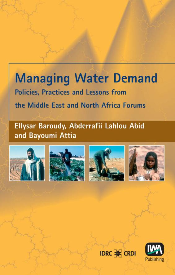 Managing Water Demand, Policies, Practices, and Lessons from the Middle East and North Africa Forum (inglés)
