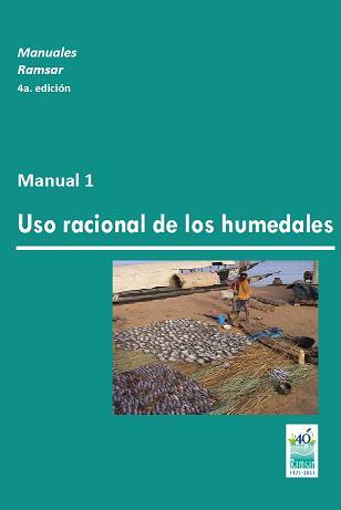 Los Manuales Ramsar para el uso racional de los humedales