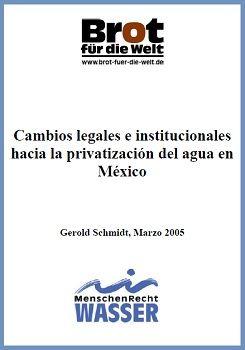 Cambios legales e institucionales hacia la privatización del agua en México