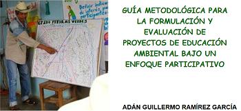 Guía metodológica para la formulación y evaluación de proyectos de Educación Ambiental