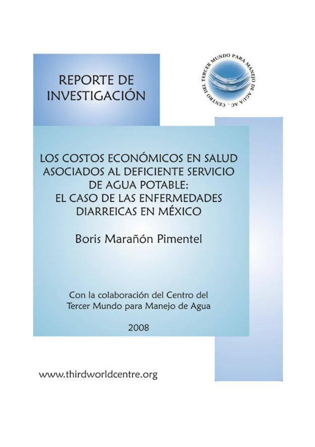 Los costos económicos en salud asociados al deficiente servicio de agua potable: El caso de las enfermedades diarréicas en México