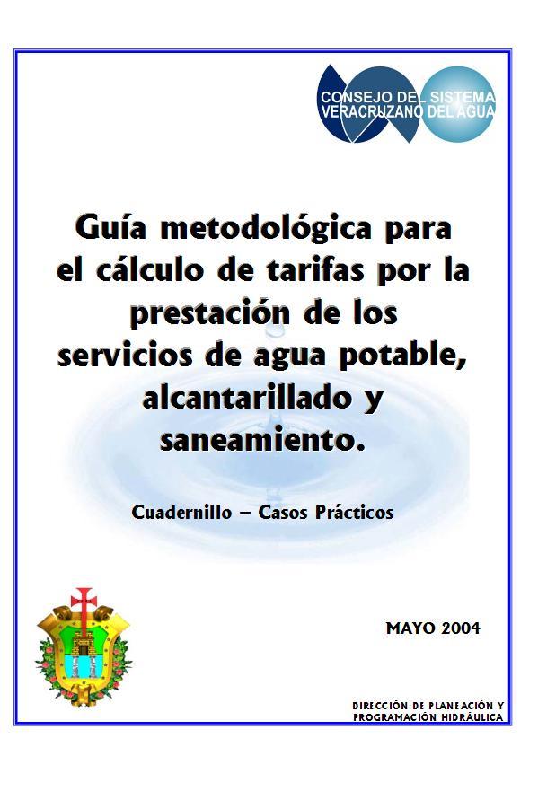 Guía metodológica para el cálculo de tarifas por la prestación de servicios de agua potable