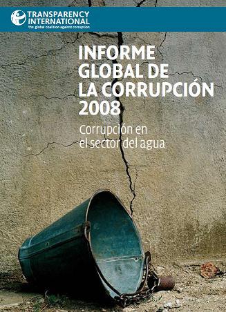 Informe Global de la Corrupción 2008: Corrupción en el Sector del Agua