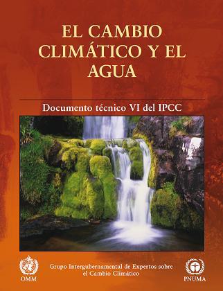 El cambio climático y el agua