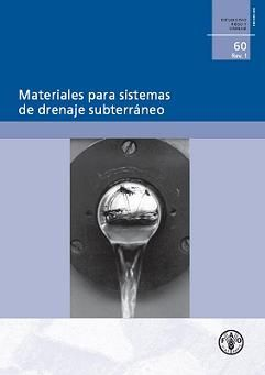 Materiales para sistemas de drenaje subterráneo