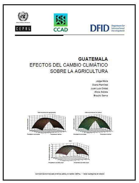Guatemala: efectos del cambio climático sobre la agricultura