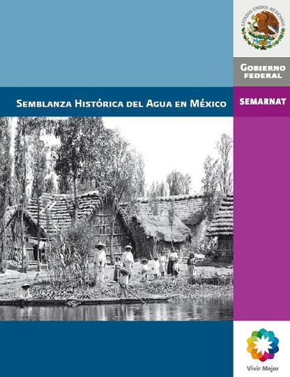 Semblanza histórica del agua en México