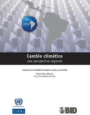 Cambio climático una perspectiva regional. Cumbre de la Unidad de América Latina y el Caribe