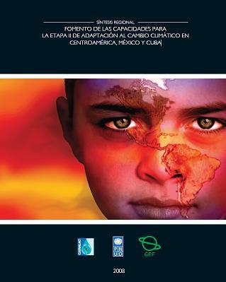 Fomento de las capacidades para la etapa II de adaptación al cambio climático en Centroamérica, México y Cuba