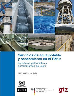 Servicios de Agua potable y saneamiento en el Perú: beneficios potenciales y determinantes de éxito