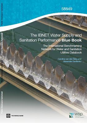 Libro Azul de la Red Internacional de Comparaciones para Empresas de Agua y Saneamiento (IBNET) (inglés)