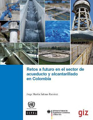 Retos a futuro en el sector de acueductos y alcantarillado en Colombia