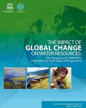 El impacto del cambio global sobre los recursos hídricos: La respuesta del Programa Hidrológico Internacional de la UNESCO