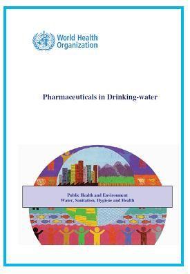 Fármacos en el agua potable: un informe de la OMS