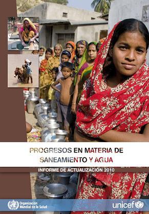 Progresos en materia de saneamiento y agua potable: informe de actualización 2010.