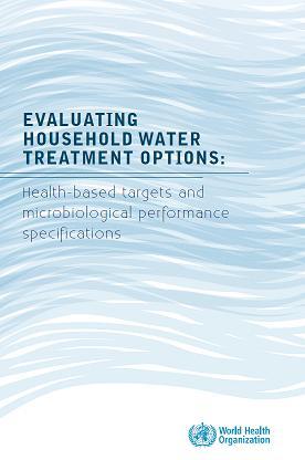 El tratamiento del agua para el abastecimiento doméstico: una guía de la OMS