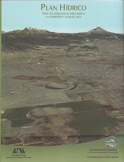 Plan Hídrico para las subcuencas Amecameca, La Compañía y Tláhuac-Xico
