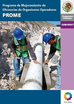 Programa de Mejoramiento de Eficiencias de Organismos Operadores (PROME)