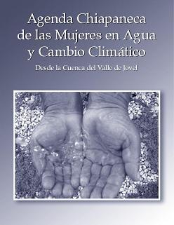 Agenda Chiapaneca de las Mujeres en Agua y Cambio Climático