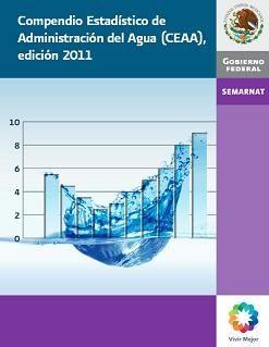 Compendio Estadístico de Administración del Agua (CEAA), 2011