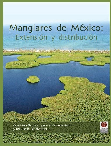Manglares de México: Extensión y distribución