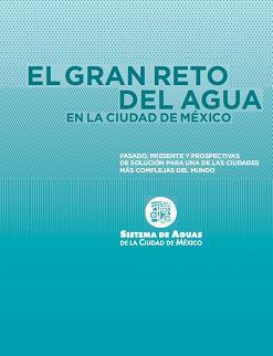 El gran reto del agua en la Ciudad de México