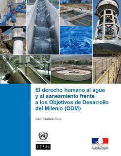 El derecho humano al agua y al saneamiento frente a los Objetivos de Desarrollo del Milenio