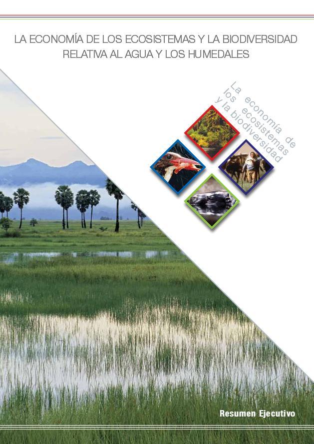 La Economía de los Ecosistemas y la Biodiversidad relativa al agua y los humedales (inglés)