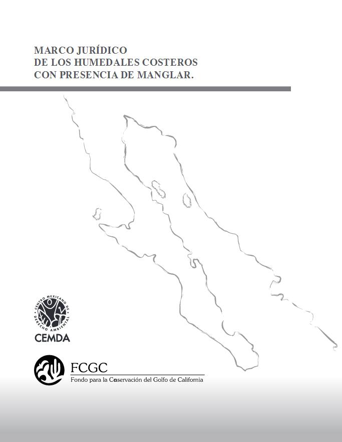 Marco jurídico de los humedales costeros con presencia de manglar