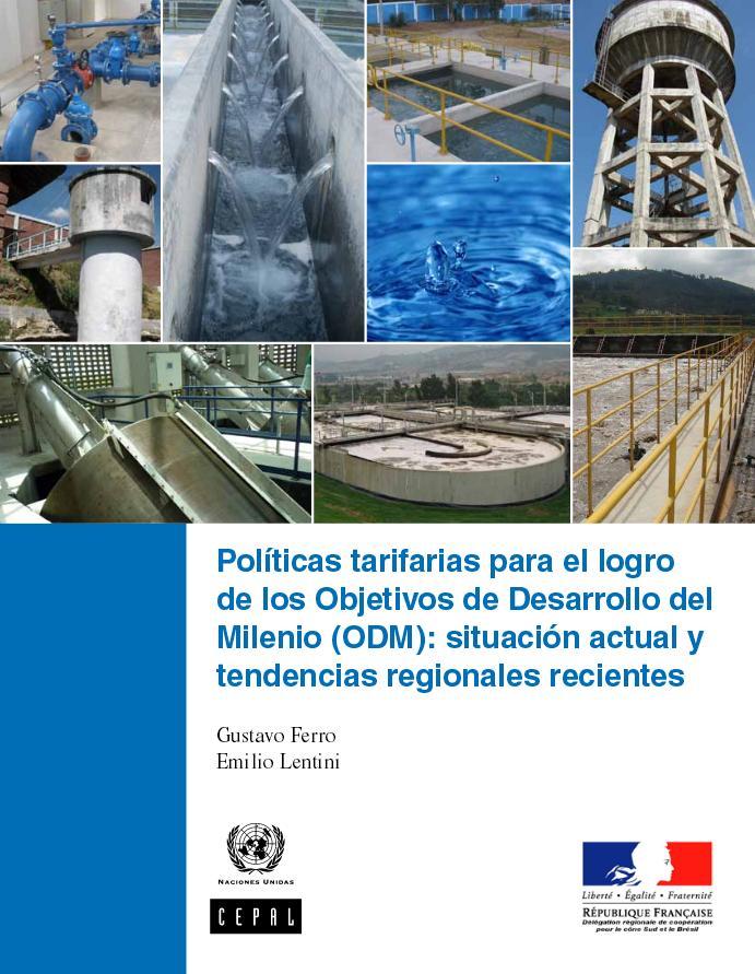 Políticas tarifarias para el logro de los Objetivos de Desarrollo del Milenio: situación actual y tendencias regionales recientes