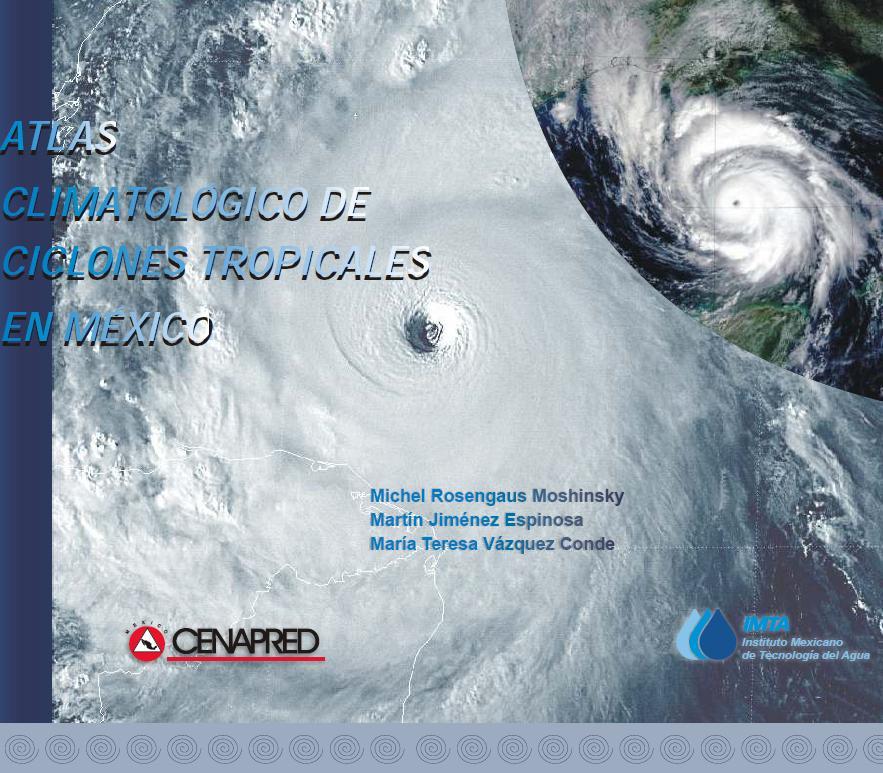 Atlas Climatológico de Ciclones Tropicales en México