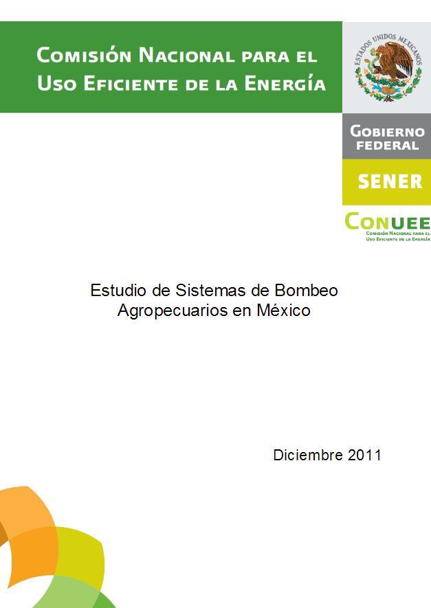 Estudio de sistemas de bombeo agropecuarios en México
