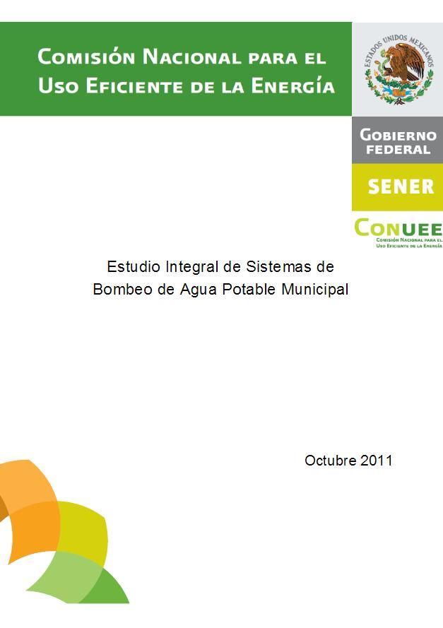 Estudio integral de sistemas de bombeo de agua potable municipal