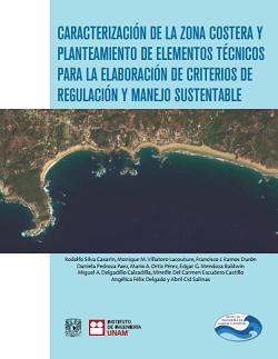 Caracterización de la zona costera y planeamiento de elementos técnicos para la elaboración de criterios de regulación y manejo sustentable