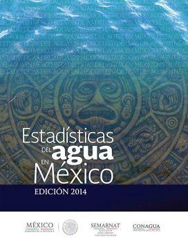 Estadísticas del agua en México 2014