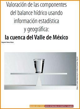 Valoración de las componentes del balance hídrico usando información estadística y geográfica: la cuenca del Valle de México
