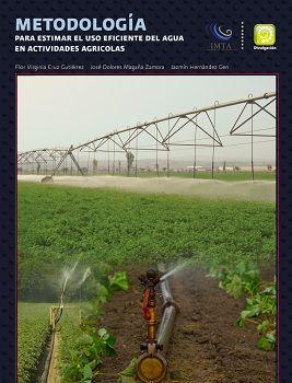 Metodología para estimar el uso eficiente del agua en actividades agrícolas