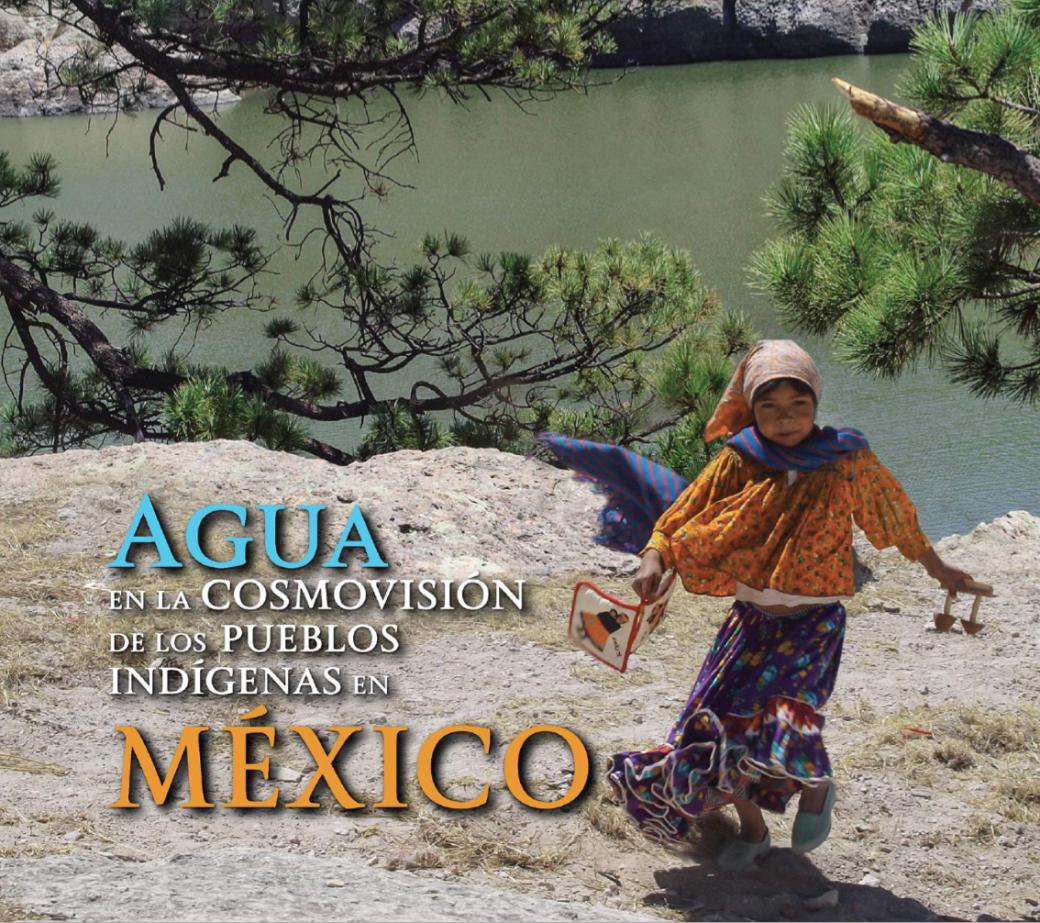 Agua en la cosmovisión de los pueblos indígenas en México
