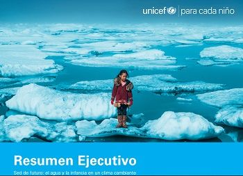 Sed de futuro: el agua y la infancia en un clima cambiante (Resumen ejecutivo)