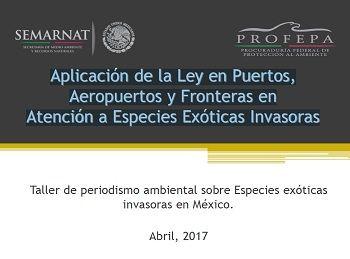 Aplicación de la Ley en Puertos, Aeropuertos y Fronteras en Atención a Especies Exóticas Invasoras