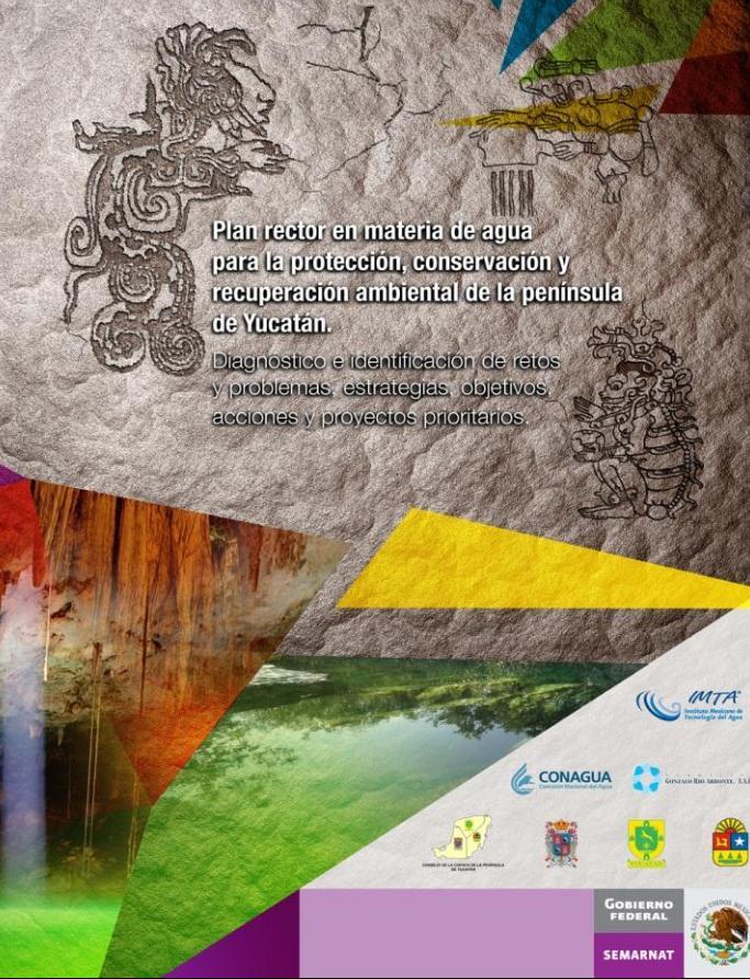 Plan rector en materia de agua para la protección, conservación y recuperación ambiental de la Península de Yucatán
