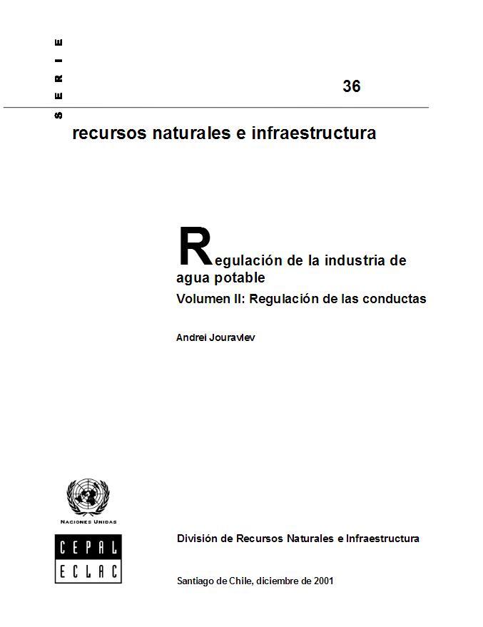 Regulación de la industria del agua potable. Vol. II: Regulación de las conductas