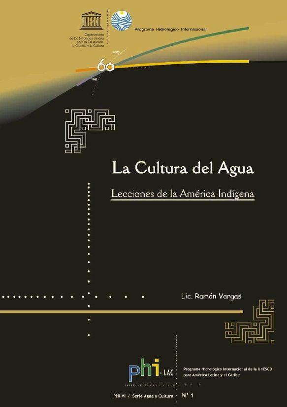 La cultura del agua: lecciones de la América indígena