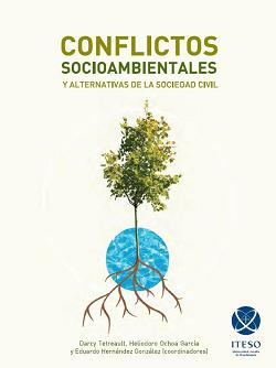 Conflictos socioambientales y alternativas de la sociedad civil