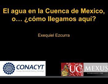 El agua en la Cuenca de México o …¿Cómo llegamos aquí?
