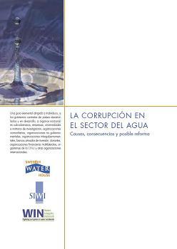 La corrupción en el sector del agua: causas, consecuencias y posible reforma