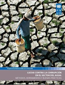 Lucha contra la corrupción en el sector del agua: métodos, herramientas y buenas prácticas