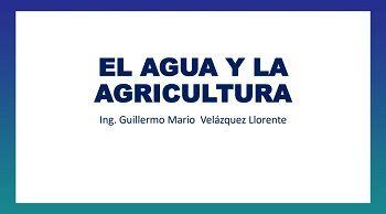 El agua y la agricultura